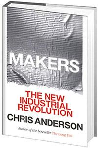 Livre - Makers : The New Industrial Revolution