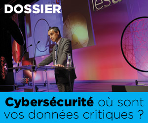 Cybersécutité : découvrez le nouveau dossier de la rédaction