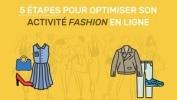 Infographie – Comment optimiser son activité fashion en ligne ?
