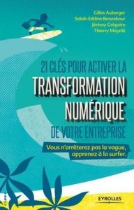 21-cles-pour-activer-la-transformation-numerique-de-votre-entreprise