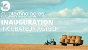 Un incubateur AGTech pour les Hauts-de-France