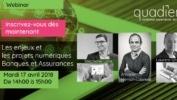 17/4 – Webinar : enjeux et projets numériques Banques et Assurances