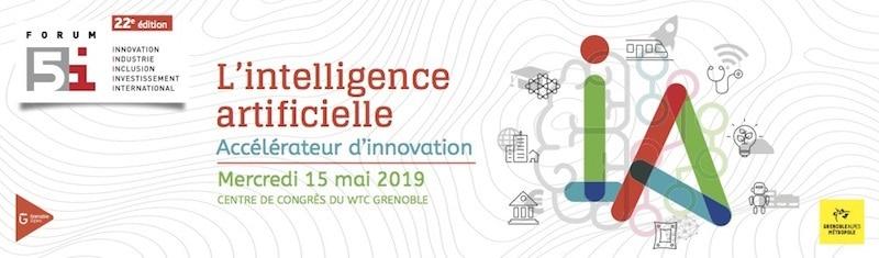 L'intelligence artificielle au coeur des échanges de la 22e édition du Forum 5i, mercredi 15 mai 2019 au Centre de Congrès du WTC Grenoble