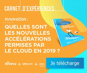Carnet d'expériences Alliancy sur Cloud & Innovation en 2019