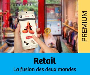dossier retail fusion physique et digital