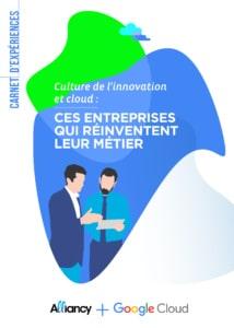 Carnet d'expériences Alliancy sur la culture de l'innovation & cloud en 2019