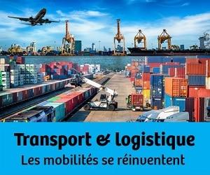 Transport & logistique  Les mobilités se réinventent