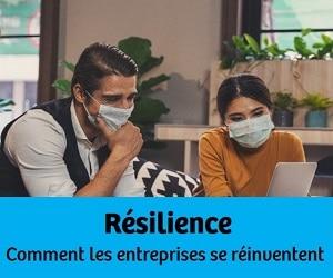 Résilience : Comment les entreprises se réinventent