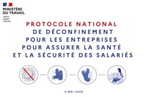 Le Ministère du Travail a présenté le 3 mai dernier son protocole national de déconfinement pour les entreprises.