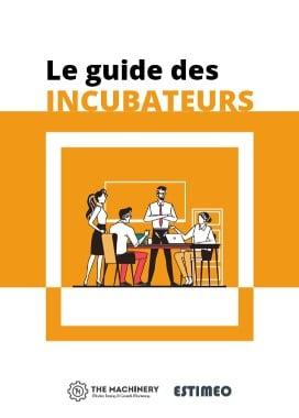 Guide des incubateurs