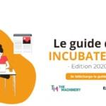 Le guide des incubateurs lancé en juin 2020 a été mis à jour