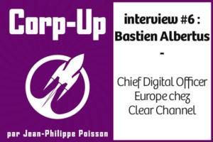 Bastien Albertus - L'innovation agile à l'échelle internationale