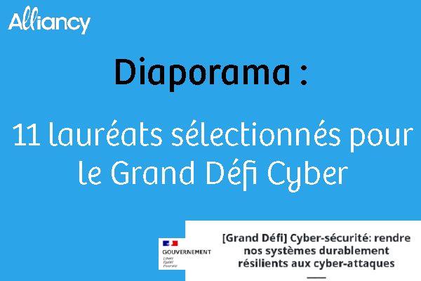 Diaporama : 11 lauréats sélectionnés pour le Grand Défi Cyber