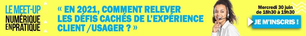 """Meet up digital Numérique en pratique """"Relation client/usager"""""""