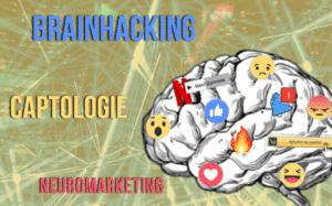 Brainhacking Captologie