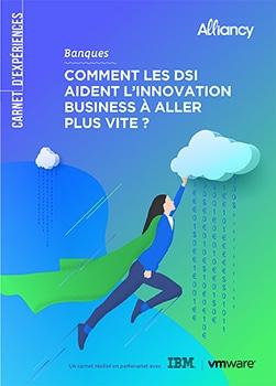 Carnet d'expériences « Banques, DSI et innovation »