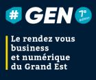#GEN – le RDV business & Numérique du Grand Est