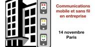 Conférence-débat - Communications indoor mobile et sans fil en entreprise