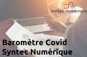 Baromètre Covid-19 du secteur numérique