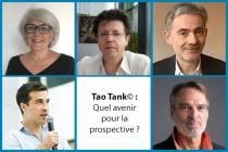 Tao Tank Quel avenir pour la prospective
