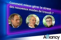 Le nouvel épisode de l'émission Alliancy explore comment mieux gérer le stress des nouveaux modes de travail.