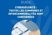 Guide Cybersécurité : toutes les communes et intercommunalités sont concernées