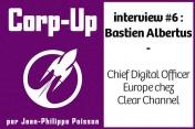 [Podcast] Echange avec Bastien Albertus, chief digital officer europe de Clear Channel