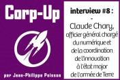 [Podcast] Claude Chary, officier général chargé du numérique et de la coordination de l'innovation de l'armée de Terre