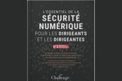 Deuxième édition du « Guide sur la sécurité numérique pour les dirigeants et les dirigeantes »