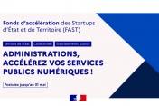 Lancement de l'appel à candidatures de la 8ème édition du Fonds d'accélération des Startups d'État et de Territoire