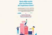 [Infographie] Quels défis cachés pour les directions de l'expérience client ?